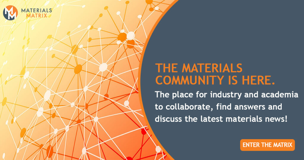 Materials matrix marketing visual. The materials community is here. The place for industry and academia to collaborate, find answers and discuss the latest materials news! The founders of the materials matrix podcast